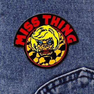 Miss Thing Pin